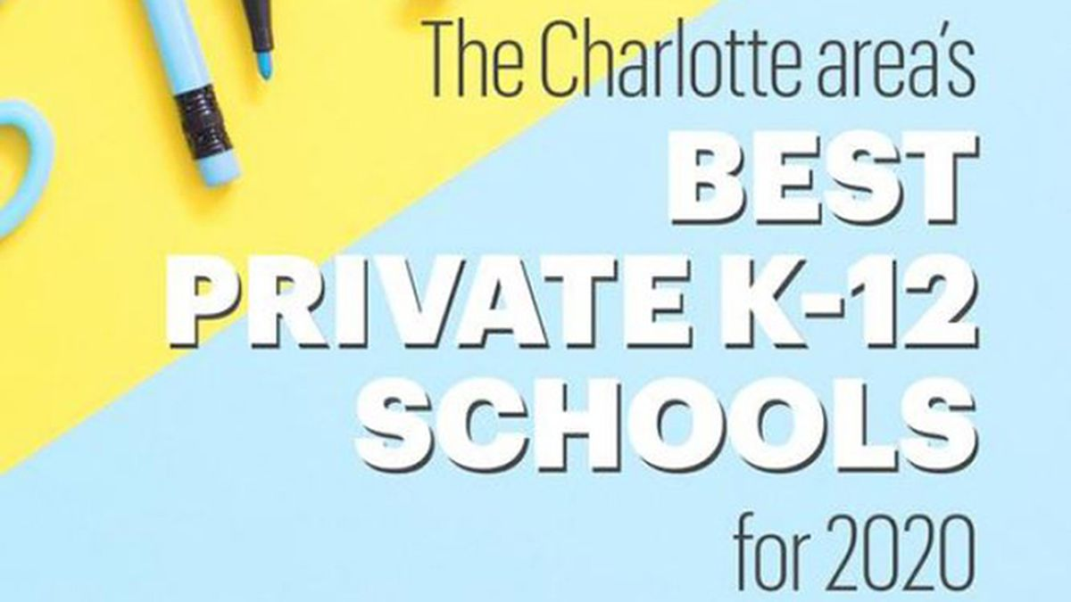 RANKED: The Charlotte area's best private K-12 schools for 2020